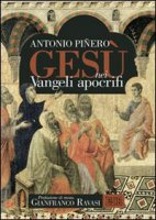 Ges� nei vangeli apocrifi - Pi�ero Antonio