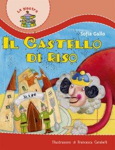 Copertina di 'Il castello di riso'
