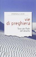Vie di preghiera - Emanuela Ghini