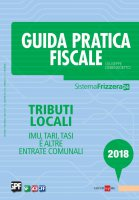 Guida Pratica Fiscale - Tributi Locali 2018 - GIUSEPPE DEBENEDETTO