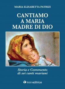 Copertina di 'Cantiamo a Maria, madre di Dio'