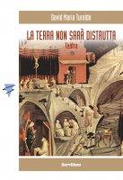 La terra non sarà distrutta - David M. Turoldo