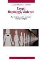 Corpi, linguaggi, violenze - AA. VV.