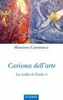 Carisma dell'arte - Massimo Camisasca