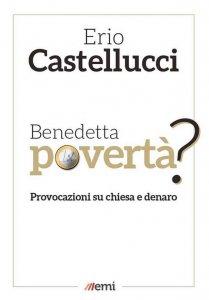 Copertina di 'Benedetta povertà?'