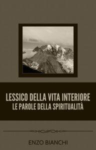 Copertina di 'Lessico della vita interiore. Le parole della spiritualità'