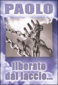 Copertina di 'Liberato dalle catene della droga'