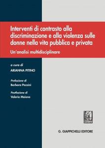 Copertina di 'Interventi di contrasto alla discriminazione e alla violenza sulle donne nella vita pubblica e privata'