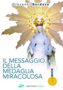 Copertina di 'Il messaggio della medaglia miracolosa'