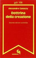 Dottrina della creazione (gdt 156) - Ganoczy Alexandre