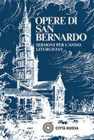 Sermoni sull'anno liturgico. Vol.2 - Bernardo di Chiaravalle (san)