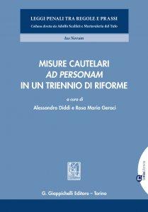 Copertina di 'Misure cautelari 'ad personam' in un triennio di riforme'