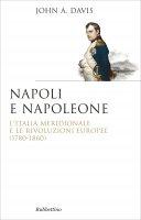 Napoli e Napoleone - John Anthony Davis