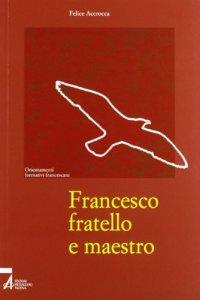 Copertina di 'Francesco fratello e maestro'