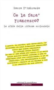 Copertina di 'Ce la farà Francesco?'