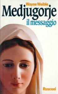 Copertina di 'Medjugorje. Il messaggio'