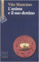L'anima e il suo destino - Mancuso Vito
