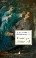 Giuseppe siamo noi - Johnny Dotti, Mario Aldegani