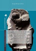 Misterio de Cristo y celebración de su memoria - Enrique Bermejo