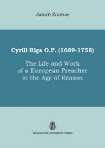 Copertina di 'Cyrill Riga (1689-1758). The Life and the Work of a European Preacher in the Age of Reason'