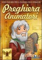 Preghiera animatori - Zakar - Autori vari