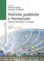 Politiche pubbliche e formazione. Processi decisionali e strategie