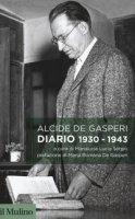 Diario 1930-1943 - De Gasperi Alcide