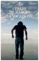 La vocazione - De Marchi Cesare