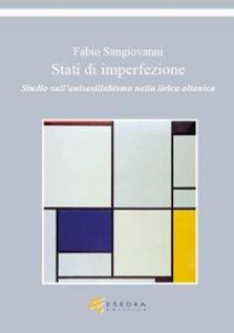 Copertina di 'Stati di imperfezione. Studio sull'anisosillabismo nella lirica oitanica'