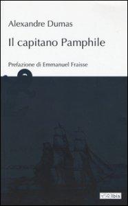 Copertina di 'Il capitano Pamphile'