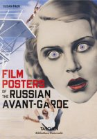 Film posters of the Russian avant-garde. Ediz. inglese, francese e tedesca - Pack Susan