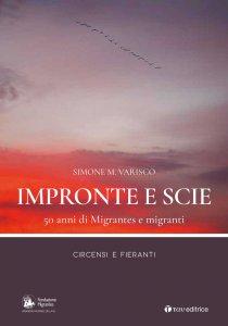 Copertina di 'Impronte e scie. 50 anni di Migrantes e migranti: Circensi e fieranti'