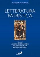 Letteratura patristica - Di Berardino Angelo, Fedalto Giorgio, Simonetti Manlio