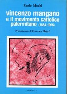 Copertina di 'Vincenzo Mangano e il movimento cattolico palermitano (1884-1905)'