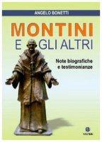 Montini e gli altri - Angelo Bonetti