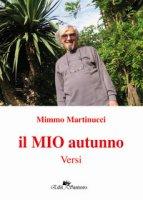 Il mio autunno - Martinucci Mimmo