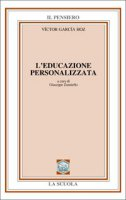 L' educazione personalizzata - García Hoz Victor