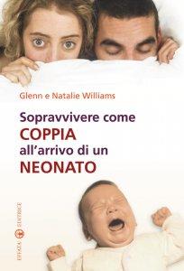 Copertina di 'Sopravvivere come coppia all'arrivo di un neonato'