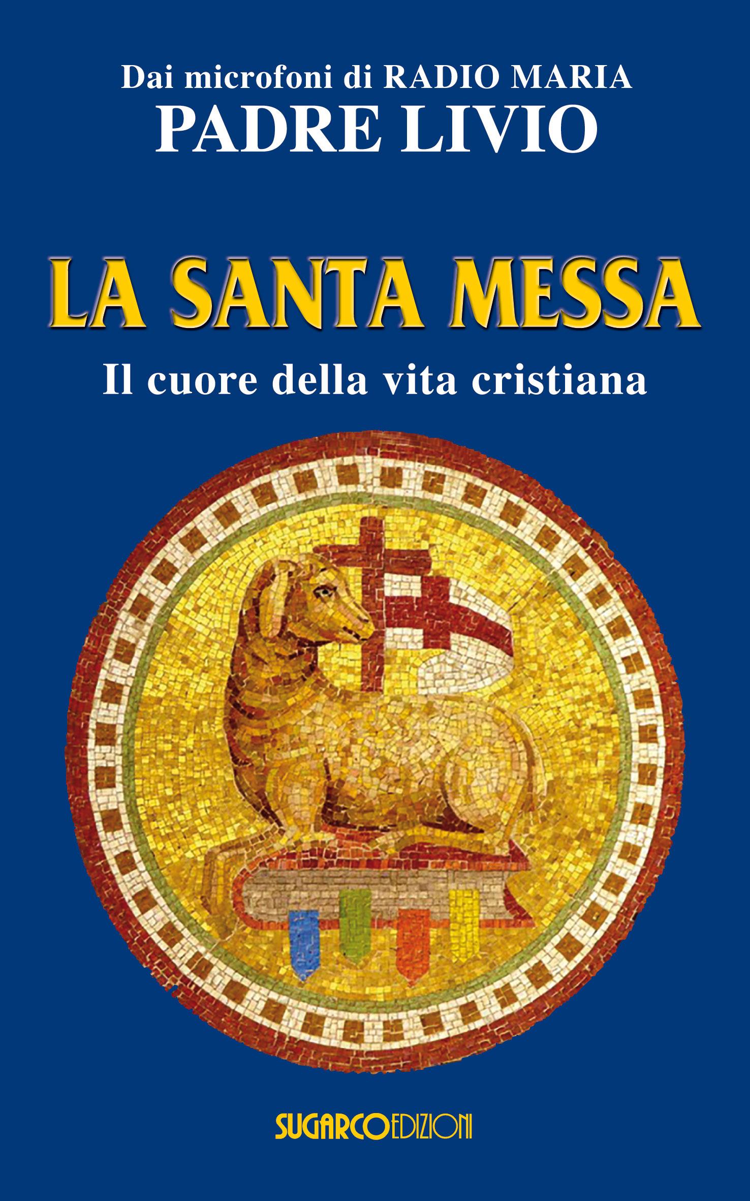 Risultati immagini per libro la santa messa
