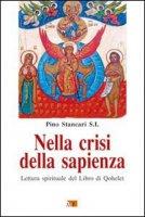 Nella crisi della sapienza - Stancari Pino