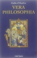 Vera philosophia - D'Onofrio Giulio