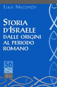 Copertina di 'Storia d'Israele dalle origini al periodo romano'