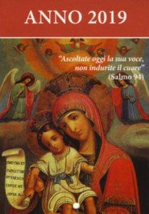Copertina di 'Ascoltate oggi la sua voce 2019. Calendario liturgico. Maria madre di Dio'