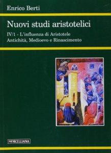 Copertina di 'Nuovi studi aristotelici. L'influenza di Aristotele'