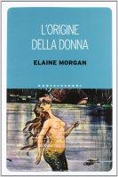 Origine della donna. (L') - Elaine Morgan