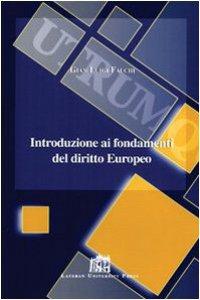Copertina di 'Introduzione ai fondamenti del diritto europeo'