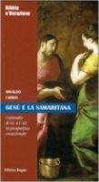 Gesù e la samaritana - Rinaldo Fabris