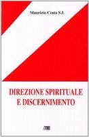 Direzione spirituale e discernimento - Costa Maurizio