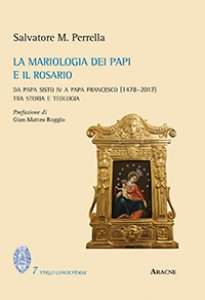 Copertina di 'La mariologia dei papi e il rosario'