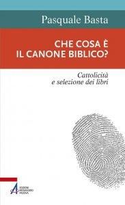Copertina di 'Che cosa è il canone biblico?'